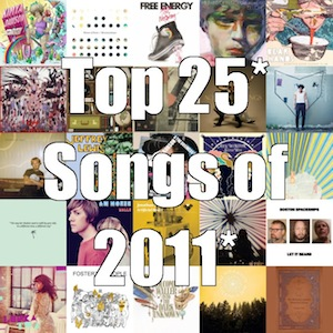 Top 25* Songs of 2011*